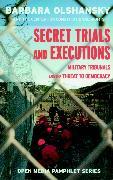 Cover-Bild zu Secret Trials and Executions (eBook) von Olshansky, Barbara