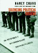 Cover-Bild zu Silencing Political Dissent (eBook) von Chang, Nancy