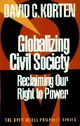 Cover-Bild zu Globalizing Civil Society von Korten, David C.