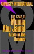 Cover-Bild zu The Case of Mumia Abu-Jamal von Amnesty International