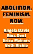 Cover-Bild zu Abolition. Feminism. Now (eBook) von Davis, Angela Y.