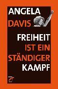 Cover-Bild zu Freiheit ist ein ständiger Kampf (eBook) von Davis, Angela Y.