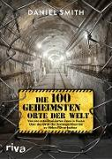 Cover-Bild zu eBook Die 100 geheimsten Orte der Welt