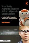 Cover-Bild zu Anderson, Ange: Virtual Reality, Augmented Reality and Artificial Intelligence in Special Education