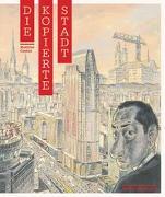 Cover-Bild zu Gnehm, Matthias: Die kopierte Stadt
