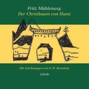 Cover-Bild zu Der Christbaum von Hami von Mühlenweg, Fritz