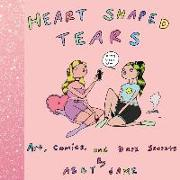 Cover-Bild zu Jame, Abby: Heart Shaped Tears: Art, Comics and Dark Secrets