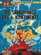 Cover-Bild zu Sente, Yves: Blake und Mortimer 14: Die Sarkophage des 6. Kontinents, Teil 2