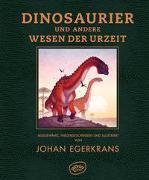 Cover-Bild zu Egerkrans, Johan: Dinosaurier und andere Wesen der Urzeit