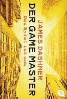 Cover-Bild zu Der Game Master - Das Spiel ist aus von Dashner, James