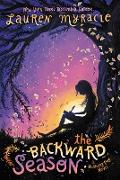Cover-Bild zu Myracle, Lauren: The Backward Season