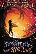 Cover-Bild zu Myracle, Lauren: The Forgetting Spell