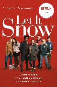 Cover-Bild zu Green, John: Let It Snow (Movie Tie-In)