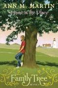Cover-Bild zu Martin, Ann M.: Home Is the Place (Family Tree #4), 4