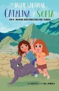 Cover-Bild zu Saettone, Jackie: CATALINA Y SOFÍA EN EL MUNDO SUBTERRÁNEO DEL CUSCO