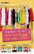 Cover-Bild zu Ordnung ist nur das halbe Leben (eBook) von Flint, Emma