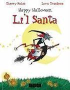 Cover-Bild zu Robin, Thierry: Happy Halloween, Li'l Santa