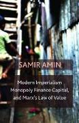Cover-Bild zu Modern Imperialism, Monopoly Finance Capital, and Marx's Law of Value von AMIN, SAMIR