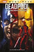 Cover-Bild zu Bunn, Cullen: Marvel Must-Have: Deadpool killt das Marvel-Universum