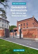 Cover-Bild zu Voit, Jochen: Gedenkstätte Andreasstraße