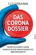 Cover-Bild zu Osrainik, Flo: Das Corona-Dossier