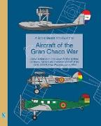 Cover-Bild zu Humberstone, Richard: A Scale Modeller's Guide to Aircraft of the Gran Chaco War