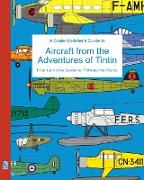 Cover-Bild zu Humberstone, Richard: A Scale Modeller's Guide to Aircraft from the Adventures of Tintin