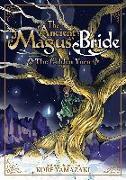 Cover-Bild zu Yamazaki, Kore: The Ancient Magus' Bride: The Golden Yarn (Light Novel) 1