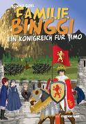 Cover-Bild zu Familie Binggi - Ein Königreich für Timo von Gohl, Ronald