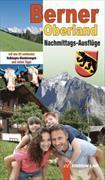 Cover-Bild zu Berner Oberland Nachmittags-Ausflüge von Gohl, Ronald