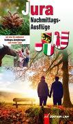 Cover-Bild zu Nachmittags-Ausflüge Jura von Gohl, Ronald