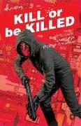 Cover-Bild zu Ed Brubaker: Kill or Be Killed Volume 2