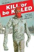Cover-Bild zu Ed Brubaker: Kill or Be Killed Volume 4
