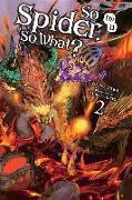 Cover-Bild zu Baba Okina: So I'm a Spider, So What?, Vol. 2 (light novel)