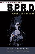 Cover-Bild zu Mignola, Mike: B.P.R.D.: Plague of Frogs Volume 2