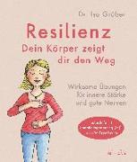 Cover-Bild zu Resilienz - dein Körper zeigt dir den Weg von Grüber, Isa