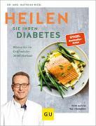 Cover-Bild zu Heilen Sie Ihren Diabetes von Riedl, Matthias