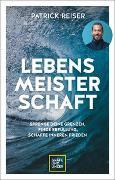 Cover-Bild zu LEBENSMEISTERSCHAFT von Reiser, Patrick