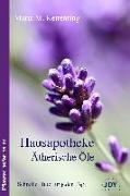 Cover-Bild zu Hausapotheke Ätherische Öle von Kettenring, Maria
