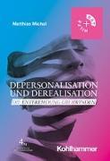 Cover-Bild zu Depersonalisation und Derealisation von Michal, Matthias