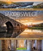 Cover-Bild zu 100 Highlights Jakobswege in Spanien und Portugal