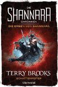 Cover-Bild zu Brooks, Terry: Die Shannara-Chroniken: Die Erben von Shannara 4 - Schattenreiter