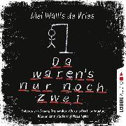 Cover-Bild zu Da waren's nur noch zwei (Audio Download) von Vries, Mel Wallis de
