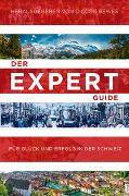 Cover-Bild zu Bewes, Diccon: Der Expert Guide für Glück und Erfolg in der Schweiz