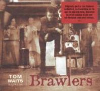 Cover-Bild zu Waits, Tom (Komponist): Brawlers
