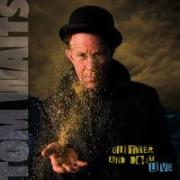 Cover-Bild zu Waits, Tom (Komponist): Glitter And Doom (Live)