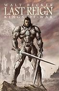 Cover-Bild zu Becker, Walter: Last Reign: Kings of War