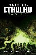 Cover-Bild zu Nelson, Michael Alan: Fall of Cthulhu Omnibus