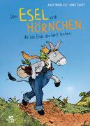 Cover-Bild zu Vom Esel und Hörnchen, die das Ende der Welt suchen von Fröhlich, Anja