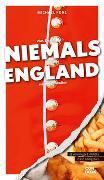Cover-Bild zu Was Sie dachten, NIEMALS über ENGLAND wissen zu wollen
